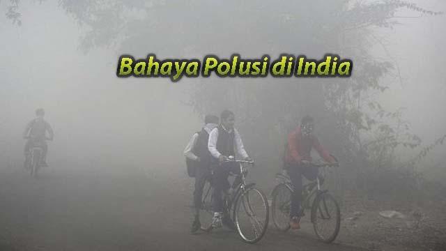 Bahaya Polusi di India