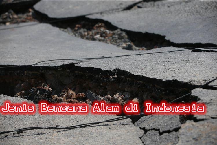 Jenis Bencana Alam di Indonesia
