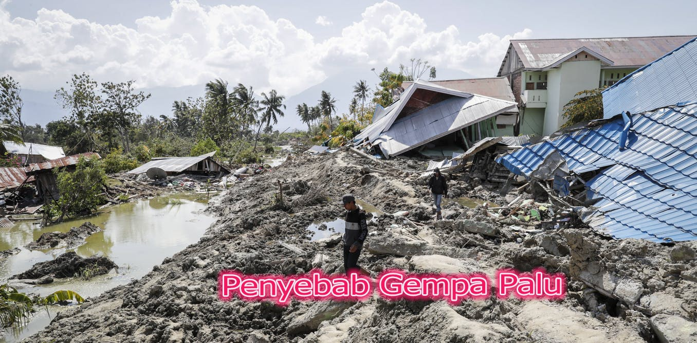 Penyebab Gempa Palu